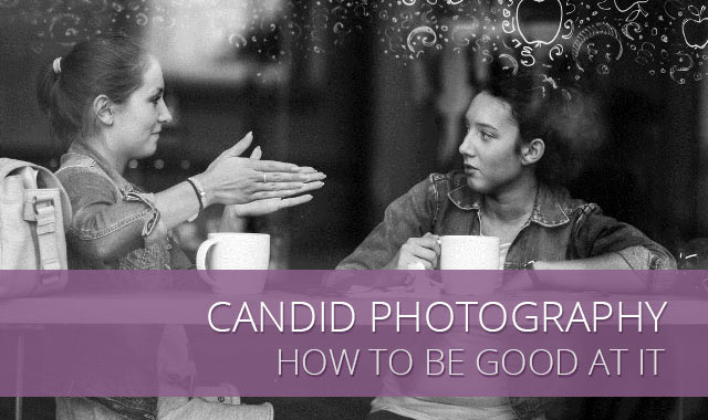 how to take good candid portraits