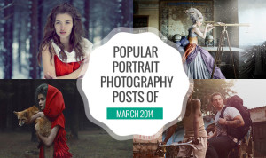 Popular Portrait photography Posts of March 2014