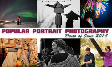 Most Popular Portrait photography Posts of June 2014
